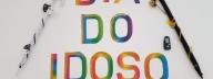 Dia do Idoso.. dia especial para pessoas especiais